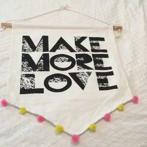 Make More LoveWall Hanger withcute little pompoms
